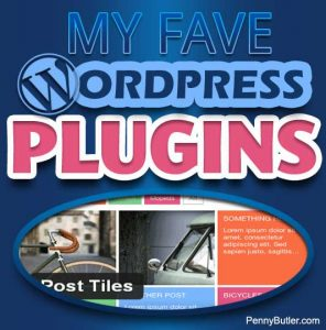 My Fave WordPress Plugins
