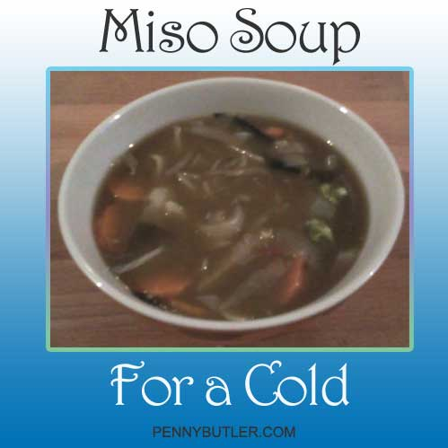 Miso Soup for a Cold (plus 27 natural immune-boosting tips)