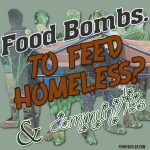 Food Bombs to Feed Homeless & Community
