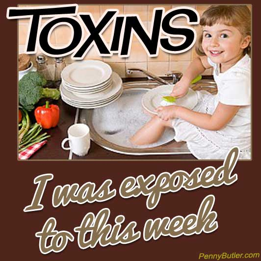 Known Toxins I was exposed to this week Jan 30-Feb 5]