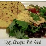 Eggs, Chickpea Roti, Salad