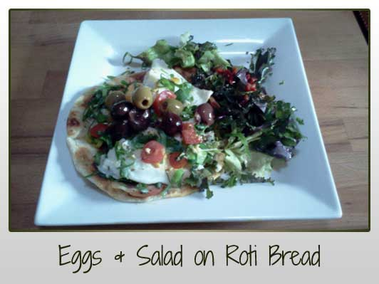 Eggs and Salad on Roti Bread