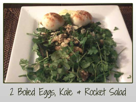 Boiled Eggs, Kale, Rocket Salad