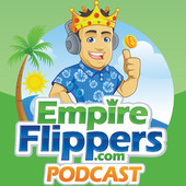 Empire Flippers Podcast - Niche Websites