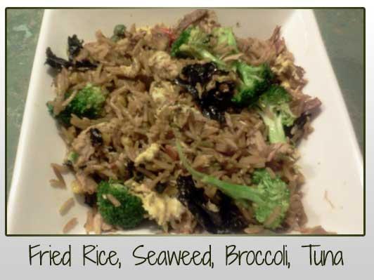 Fried Rice, Seaweed, Tuna