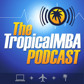 Tropical MBA - Entrepreneurship, Travel, and Lifestyle By Dan Andrews