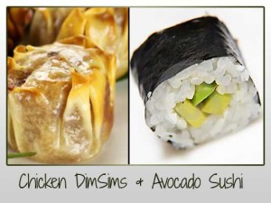 Chicken DimSims & Avocado Sushi
