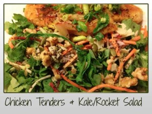Chicken Tenders & Kale/Rocket Salad