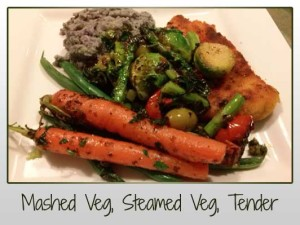 Mashed & Steamed Veg, Chicken Tender