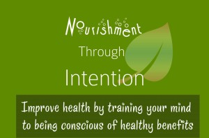 Internal Nourishment Intention Experiment [Food Diary]