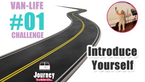 Van Life Challenge - Introduce Yourself