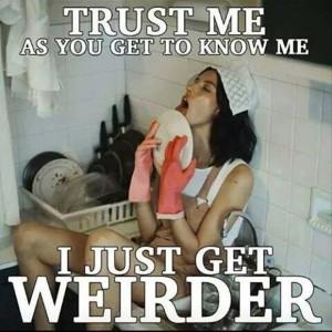weirder