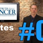 Truth about Cancer – Episode 1 Notes