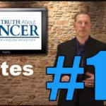 Truth about Cancer – Episode 10 Notes