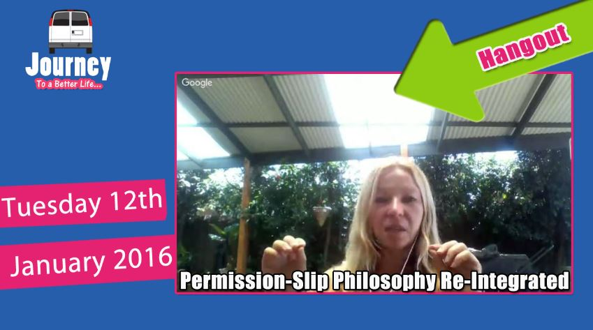 "Re-Integrating ""Permission-Slip"" Philosophy [Hangout]"