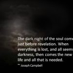 My Dark Night of the Soul musings…