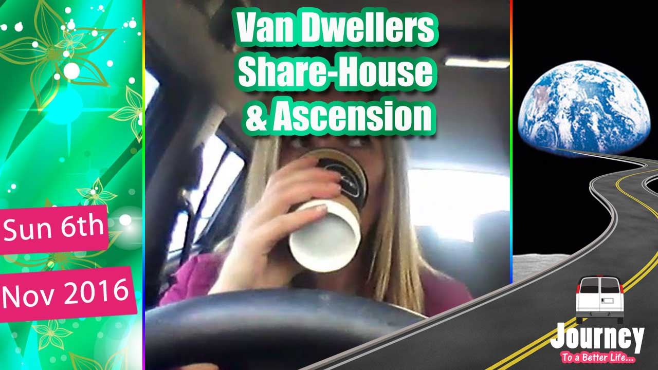 Share-house with van-dwellers, lightworkers, karma, & ascension