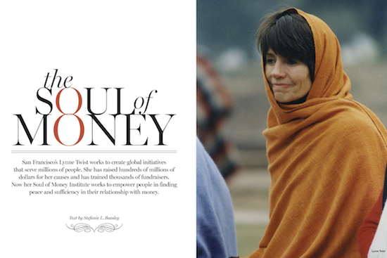 The Soul of Money – Lynne Twist  (I love this book!)