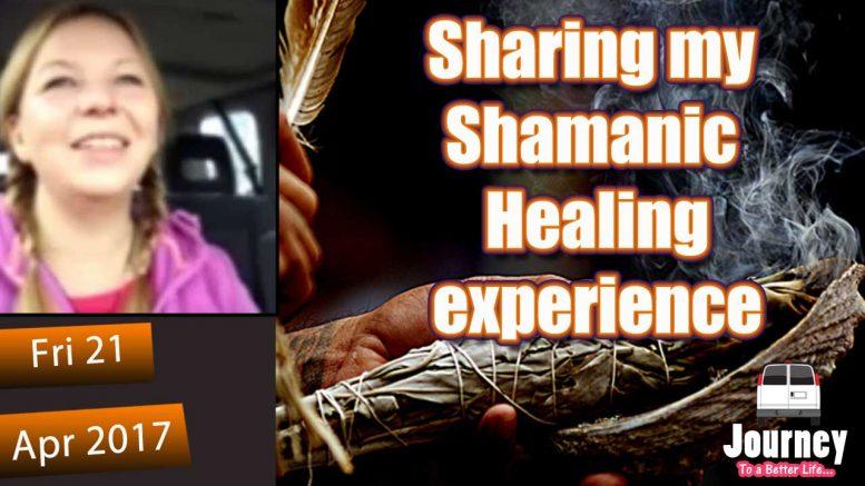 My Shamanic Healing experience