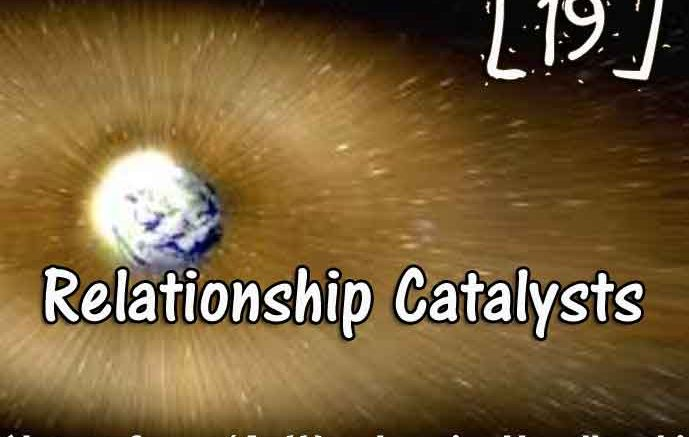 [19] – Relationship Catalysts