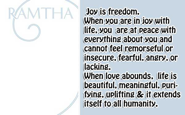 [Ramtha] The White Book 5 What is Joy?