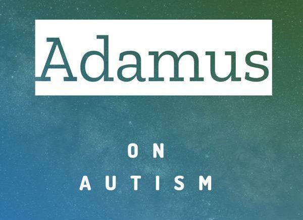 [Adamus] on Autism