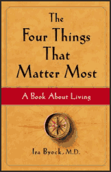 The Four Things That Matter Most